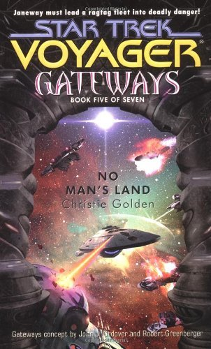 Christie Golden No Man's Land Star Trek Voyager Gateways Book 5