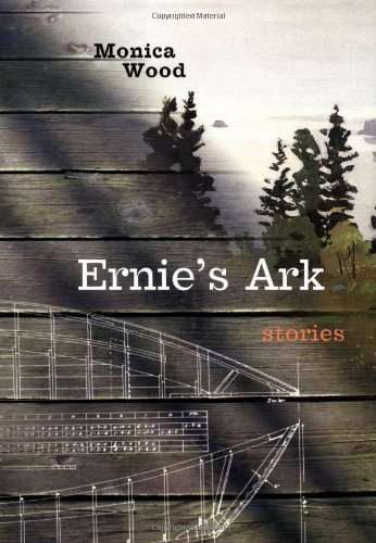 Monica Wood Ernie's Ark Stories