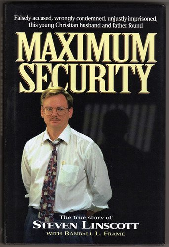 Steven Linscott Maximum Security