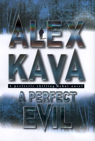 Alex Kava A Perfect Evil