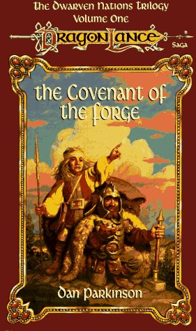 Dan Parkinson The Covenant Of The Forge Dragonlance Dwarven Nations Trilogy Vol. 1
