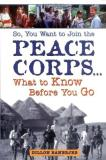 Dillon Banerjee So You Want To Join The Peace Corps What To Know So You Want To Join The Peace Corps What To Know