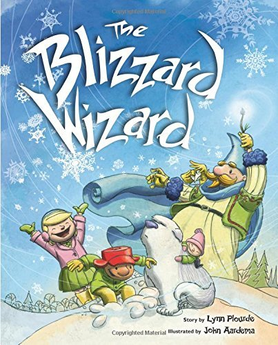 Lynn Plourde Blizzard Wizard The