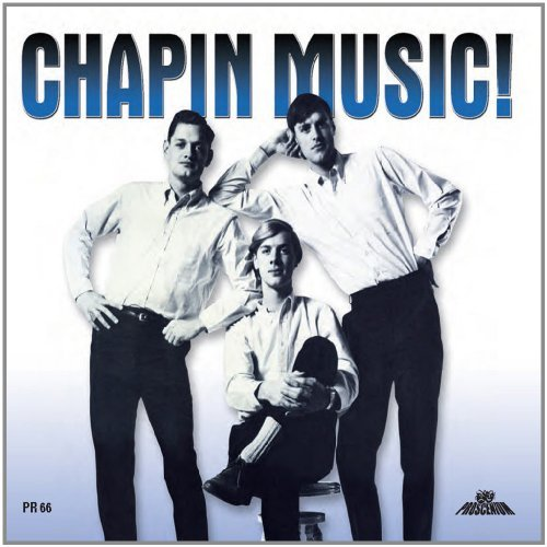 Chapin Brothers Chapin Music (first Recordings)