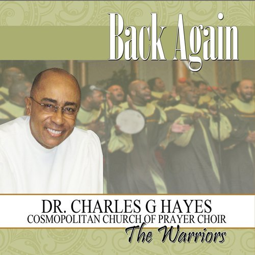 Hayes Dr. Charles G. & The War Back Again
