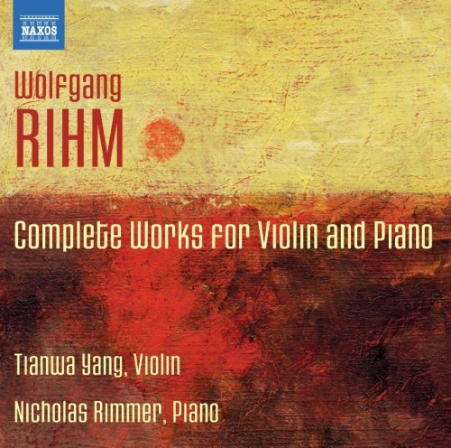 W. Rihm Complete Works For Violin & Pi
