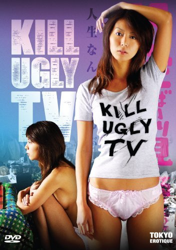 Kill The Ugly Tv Kill The Ugly Tv Nr