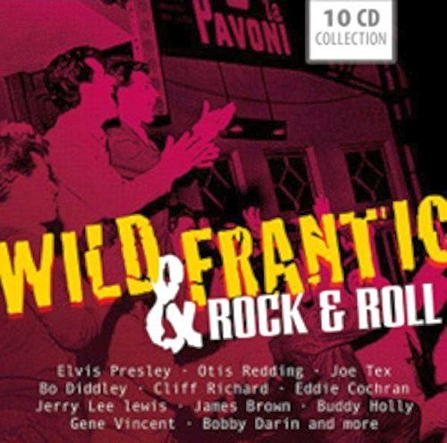 Wild & Frantic Rock 'n' Roll Wild & Frantic Rock 'n' Roll 10 CD