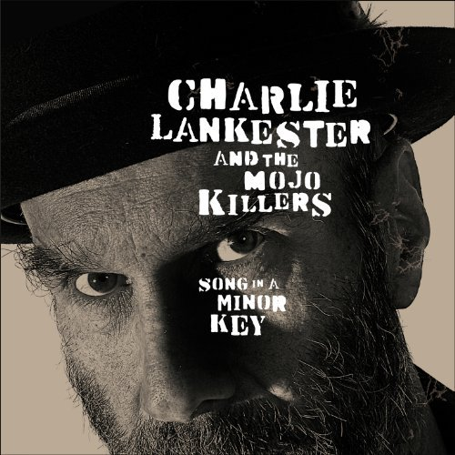 Charlie & The Mojo K Lankester Song In A Minor Key Import Gbr