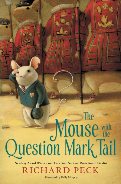Richard Peck The Mouse With The Question Mark Tail