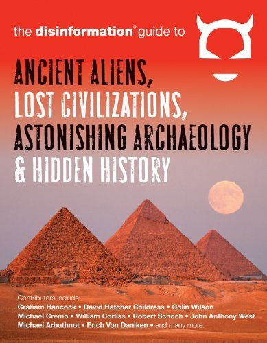 Peet Preston Disinformation Guide To Ancient Aliens Lost Civil