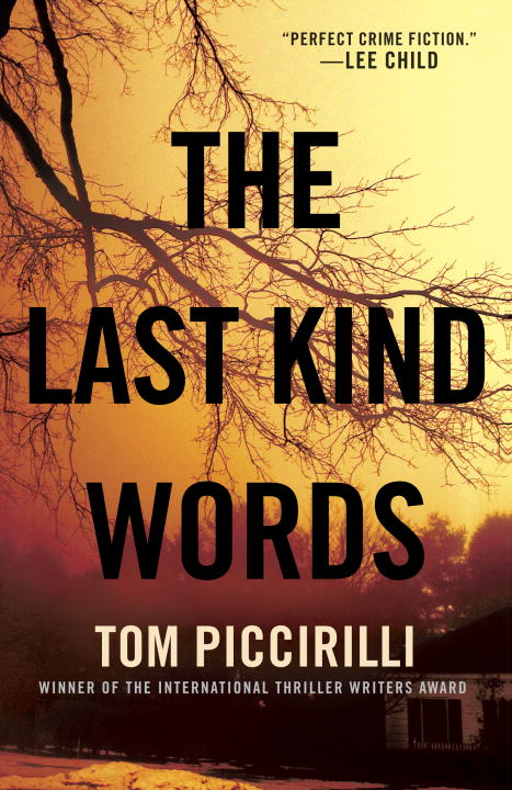 Tom Piccirilli The Last Kind Words
