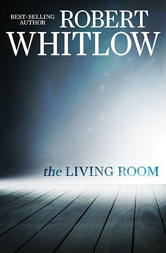Robert Whitlow The Living Room