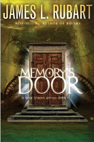 James L. Rubart Memory's Door