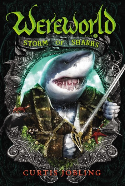 Curtis Jobling Wereworld #5 Storm Of Sharks