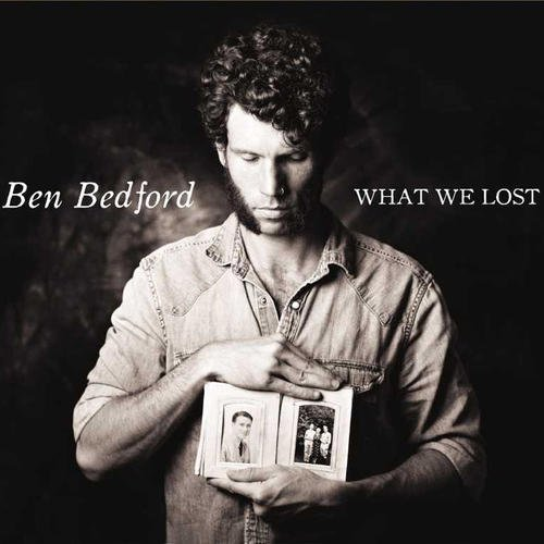 Ben Bedford What We Lost