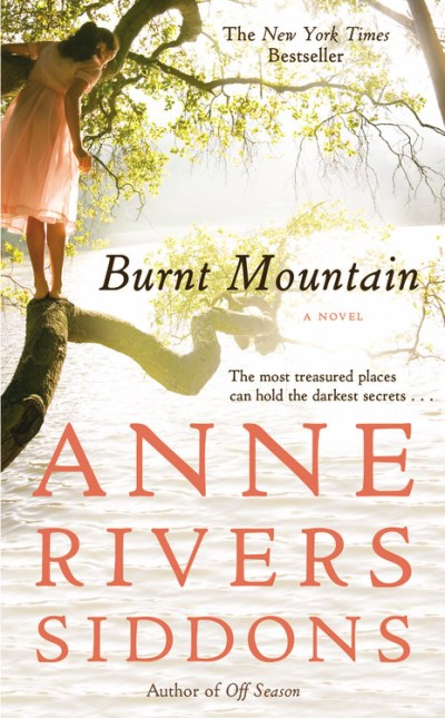 Anne Rivers Siddons Burnt Mountain