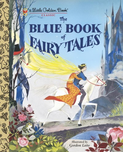 Gordon Laite The Blue Book Of Fairy Tales