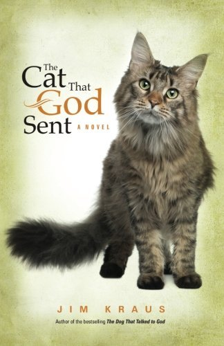 Jim Kraus The Cat That God Sent