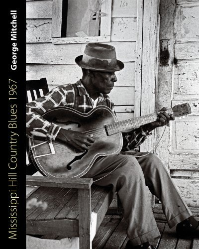 George Mitchell Mississippi Hill Country Blues 1967