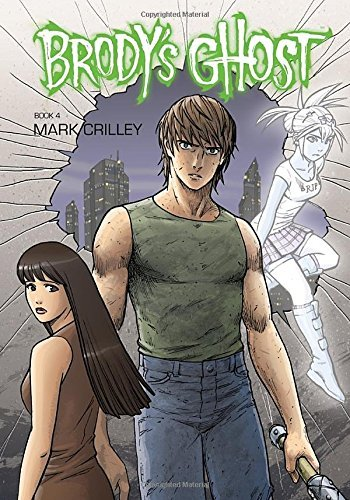 Mark Crilley Brody's Ghost