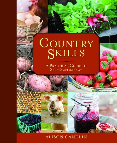 Alison Candlin Country Skills A Practical Guide To Self Sufficiency