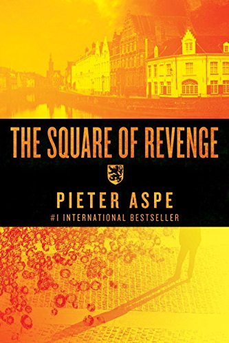 Pieter Aspe The Square Of Revenge