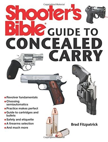 Brad Fitzpatrick Shooter's Bible Guide To Concealed Carry
