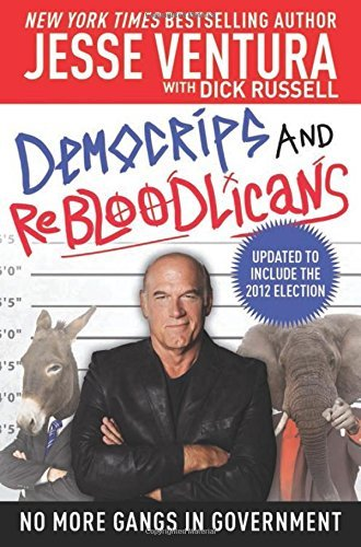 Jesse Ventura Democrips And Rebloodlicans No More Gangs In Government