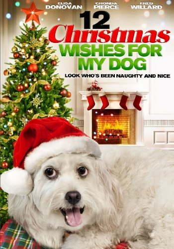 12 Christmas Wishes For My Dog Donovan Carteris Willard Ws Nr