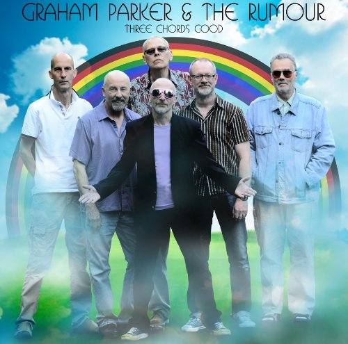 Graham & The Rumour Parker Three Chords Good