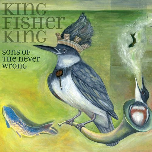 Sons Of The Never Wrong King Fisher King