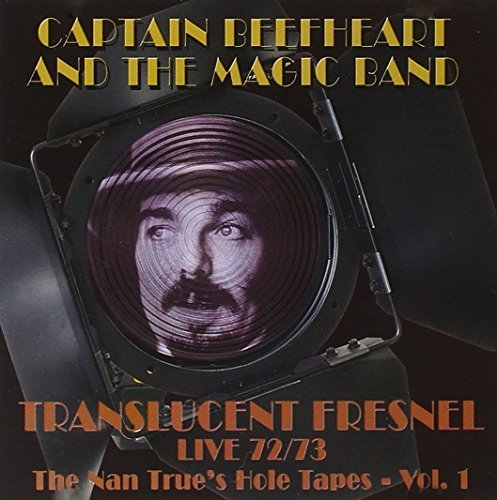 Captain Beefheart & The Magic Translucent Fresnel
