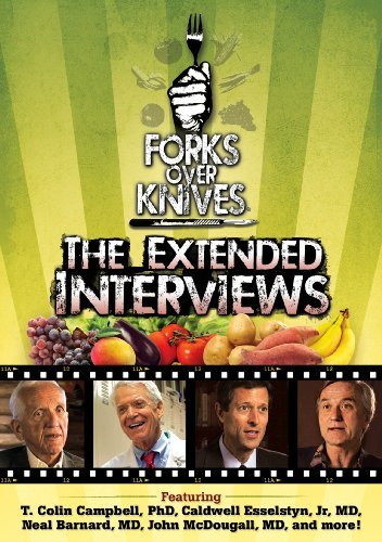 Forks Over Knives The Extended Interviews Forks Over Knives The Extended Interviews Ws Pg