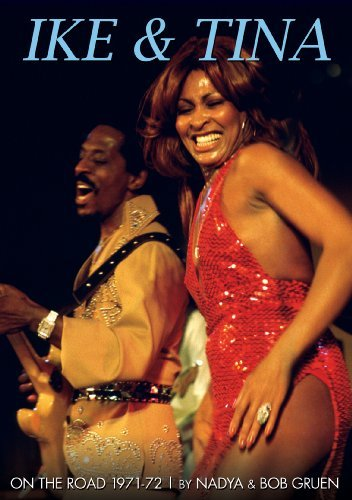 The Ike & Tina Turner Revue On The Road 1971 72