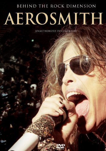 Aerosmith Behind The Rock Dimension The