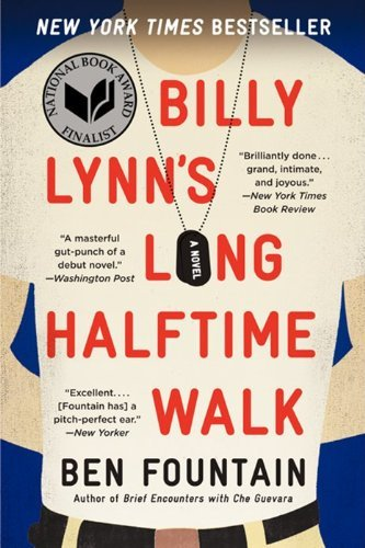 Ben Fountain Billy Lynn's Long Halftime Walk