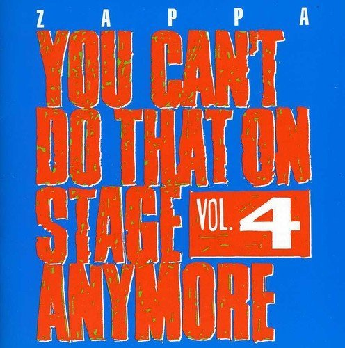 Frank Zappa Vol. 4 You Can't Do That On St 2 CD