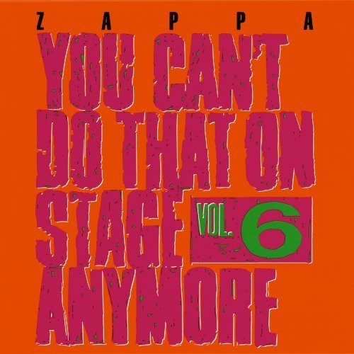 Frank Zappa Vol. 6 You Can't Do That On St 2 CD