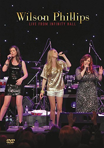 Wilson Phillips Wilson Phillips Live From Infi