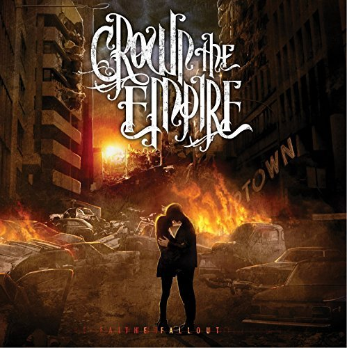 Crown The Empire Fallout