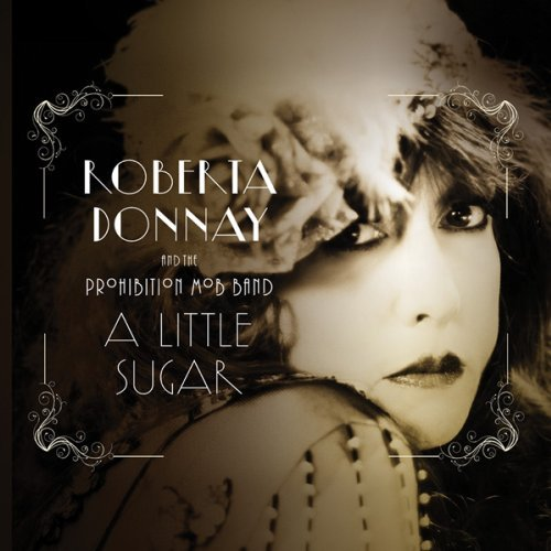 Roberta & The Prohibiti Donnay Little Sugar Digipak