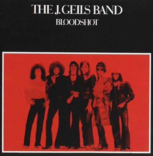 The J. Geils Band Bloodshot Bloodshot