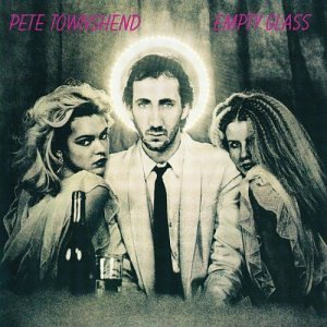 Townshend Pete Empty Glass Remastered
