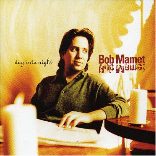 Bob Mamet Day Into Night CD R