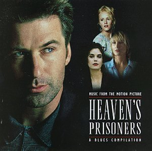 Heaven's Prisoners Soundtrack