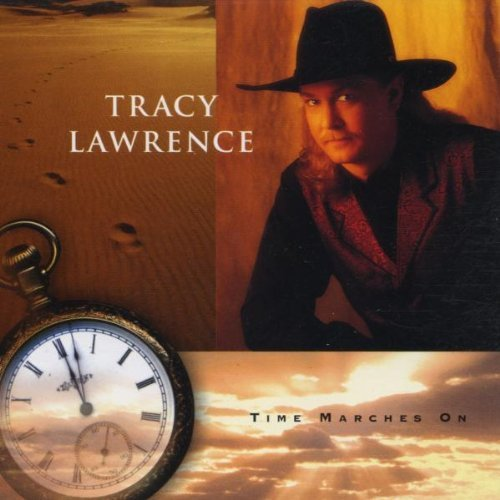 Tracy Lawrence Time Marches On CD R