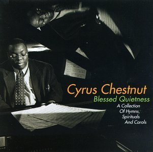 Chestnut Cyrus Blessed Quietness A Collectio Hdcd