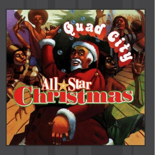 Quad City All Star Christma Quad City All Star Christmas CD R Quad City D.J's Morrison D.N.S