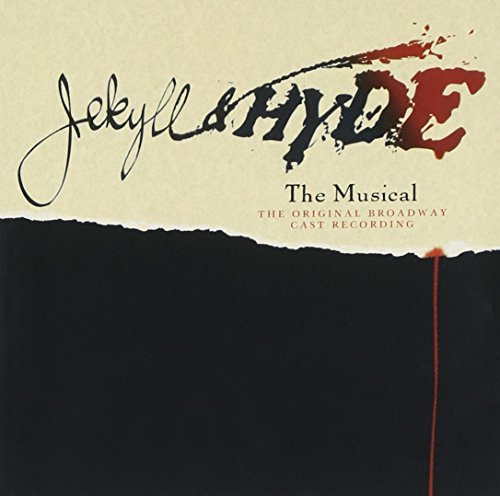 Jekyll & Hyde The Musical Original Broadway Cast Recording